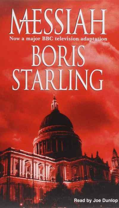 Boris starling messiah
