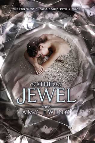 The Jewel (Lone City Trilogy #1)